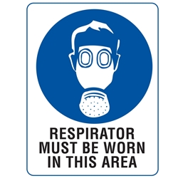 Respirator Must Be Worn In This Area 600x450mm Poly Sign 109LP