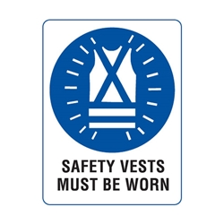 Safety Vests Must Be Worn Metal Sign 600x450mm