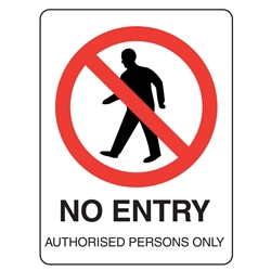No Entry Authorised Persons Metal Sign 450x300mm