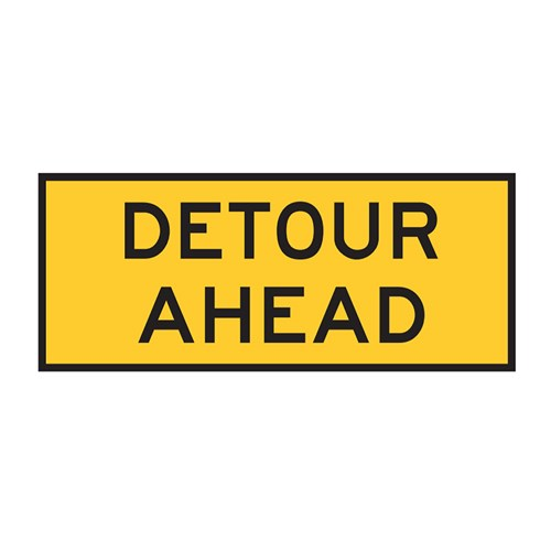 Detour Ahead 1200x600mm Boxed Edge Sign T1-6A