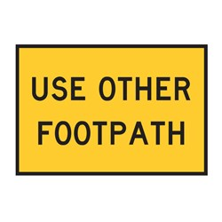 Use Other Footpath 900x600mm Boxed Edge Sign T8-3A