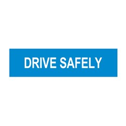 Drive Safety 1200x300mm Multi-Message Sign CT284-18H