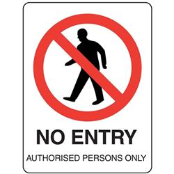 No Entry Authorised Persons Metal Sign 400x200mm