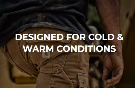 Designed For Cold & Warm Conditions
